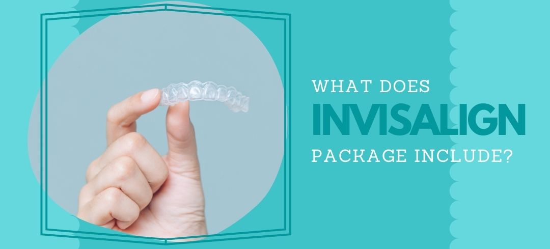 What Does Invisalign Package Include?